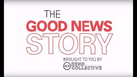 The Good News Story