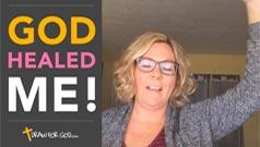 God Healed Me!