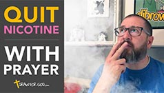 Stop Smoking With Prayer – Quit Nicotine For Good